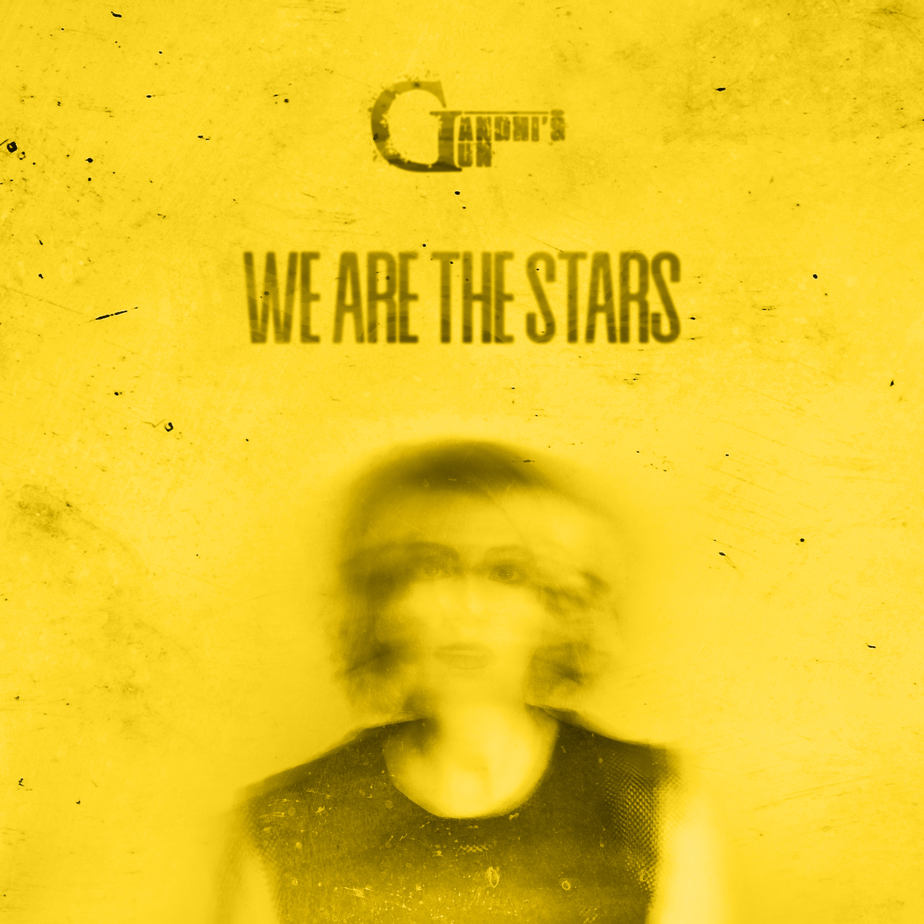Gandhi's Gun - We Are The Stars